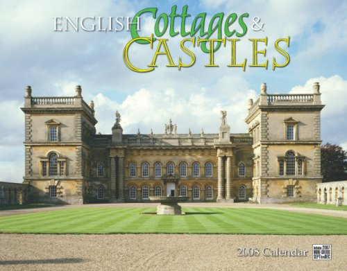 English Cottages & Castles 2008 Calendar Castles 2008 Wall Calendar