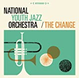 The Change by National Youth Jazz Orchestra