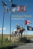 img - for Amskapi Pikuni: The Blackfeet People book / textbook / text book