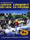 Official Book of the Antique Automobile Club of America, Bob Lichty, 0873414810