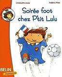 Soirée de foot chez P'tit Lulu