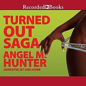 Turned Out Saga Audiobook
