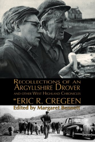 Read Online 'Recollections of an Argyllshire Drover' and Other West Highland Chronicles pdf epub