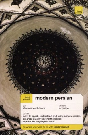 Teach Yourself: Modern Persian (TY: Complete Courses)