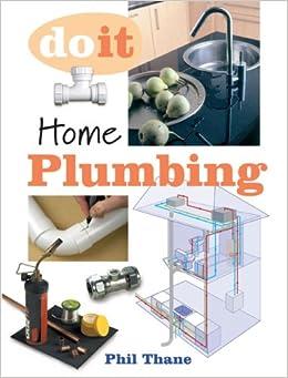Home Plumbing (Do it)