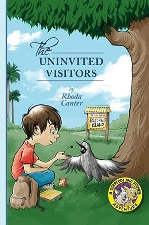 The Uninvited Visitors
