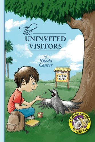 The Uninvited Visitors (Starfoot and Brown Books) (Volume 2)