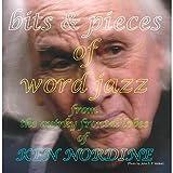 Bits & Pieces of Word Jazz