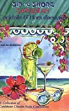 Sip to Shore: Cocktails and Hors D'Oeuvre