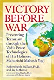 Victory Before War, Robert Keith Wallace and Jay B. Marcus, 0923569383