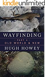 Wayfinding Part 4: Old World & New (Kindle Single)