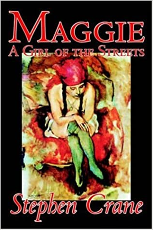 Amazoncom Maggie A Girl Of The Streets By Stephen Crane Fiction  Amazoncom Maggie A Girl Of The Streets By Stephen Crane Fiction  Thrillers  Stephen Crane Books Help Writing Essay Paper also Example Of A Proposal Essay  Essay Style Paper