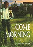 Come Morning, Leslie Davis Guccione, 1575052288