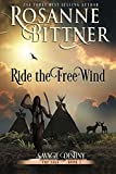 Ride the Free Wind (Savage Destiny) (Volume 2)