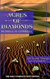 Acres of Diamonds, Russell H. Conwell, 0930852257