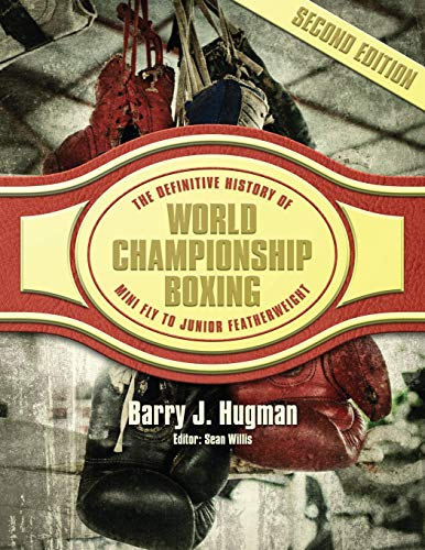 Pdf Outdoors The Definitive History of World Championship Boxing: Mini Flyweight to Junior Featherweight