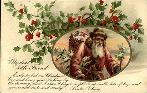 (My Dear Little Friend: Early to be on Christmas Eve and Hang Your Stocking by the Chimney Original Vintage Postcard)