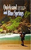 Quicksand and Blue Springs, Stephen West Cole, 0967459583