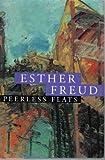 Peerless Flats, Esther Freud, 0151716080