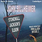 Stonewall Jackson's Elbow: Owen Allison Mystery, Book 5 | John Billheimer