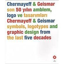 Chermayeff & Geismar Son 50 Yilin Ablem Logo Ve Tasarimlari