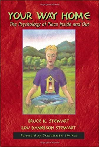 Book Your Way Home: The Psychology of Place Inside & Out by Lou Stewart (2005-01-07)