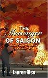 Messenger of Saigon, Lauren Rice, 1418469351