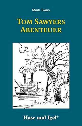 Tom Sawyers Abenteuer: Schulausgabe
