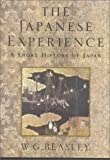The Japanese Experience: A Short History of Japan (History of Civilisation)