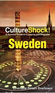 Culture shock sweden culture shock a survival guide to customs sweden a survival guide to customs and etiquette reheart Choice Image