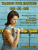 Training Your Emotions One-on-One, Tamara Young, 1598793055