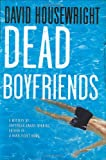 Dead Boyfriends, David Housewright, 0312348304