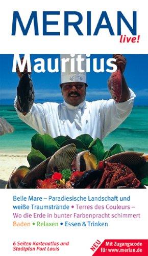 Mauritius: Belle Mare - Paradiesische Landschaft und weisse Traumstrände. Terres des Couleurs - Wo die Erde in bunter Farbenpracht schimmert. Baden. ... & Trinken. Mit Zugangscode für www.merian.de