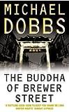 The Buddha of Brewer Street (Thomas Goodfellowe)