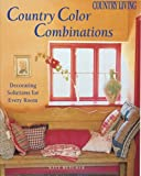 Country Living Country Color Combinations, Kate Butcher, 1588165183