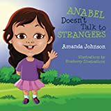 img - for Anabel Doesn't Talk to Strangers book / textbook / text book
