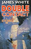 Double Contact: A Sector General Novel