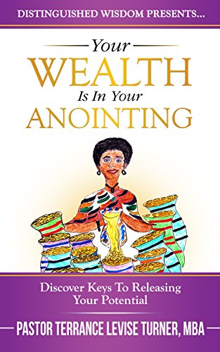 Your wealth is in your anointing discover keys to releasing your your wealth is in your anointing discover keys to releasing your potential distinguished wisdom fandeluxe Choice Image