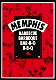 Memphis Barbecue, Barbeque, Bar-B-Que, Bar-B-Q, B-B-Q, Carolyn S. Wells, 0925175161