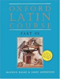 Oxford Latin Course: Part III (2nd Edition)