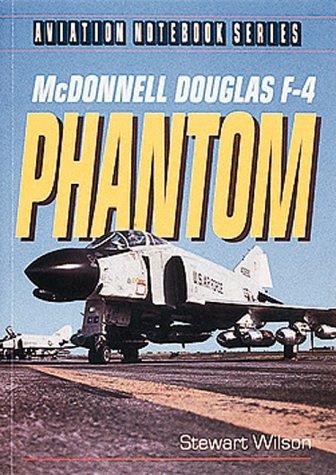 Download McDonnell Douglas F-4 Phantom (Aviation Notebook Series) pdf