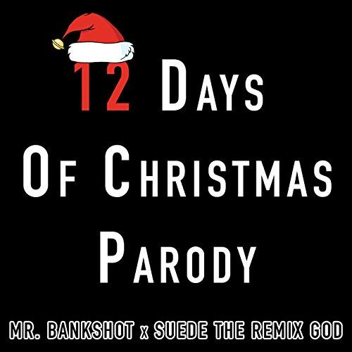 12 days of christmas parody explicit