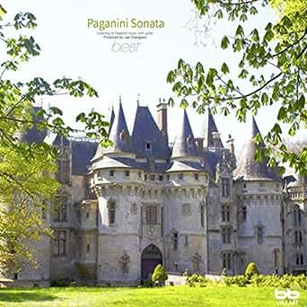 Amazon.com: Paganini: Guitar Sonata No.18 In A Major MS.84 ...