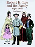 Robert E. Lee and His Family Paper Dolls, Tom Tierney, 0486294145