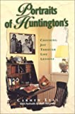 img - for Portraits of Huntington's book / textbook / text book