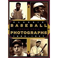 Classic Baseball Photographs, 1869-1947
