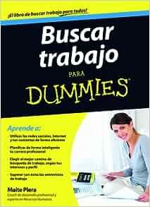 Buscar trabajo para Dummies: Agapea: 9788432921445: Amazon