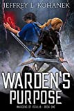 A Warden's Purpose: YA Academy Intrigue (Wardens of Issalia Book 1)