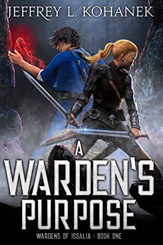 A Warden's Purpose: YA Academy Intrigue by Jeffrey L. Kohanek ebook deal