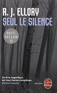 Seul le silence, Ellory, Roger Jon